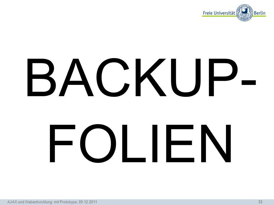 33 BACKUP- FOLIEN AJAX und Webentwicklung mit Prototype, 09.12.2011
