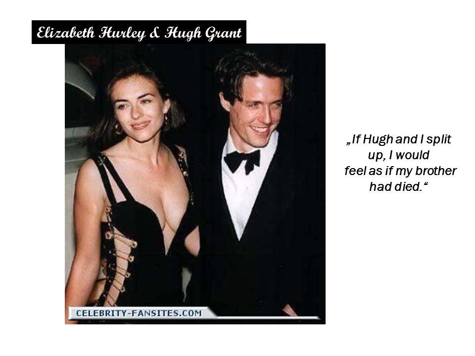"KLINIK UND POLIKLINIK FÜR PSYCHOTHERAPIE UND PSYCHOSOMATIK www.psychosomatik-ukd.de ""If Hugh and I split up, I would feel as if my brother had died. Elizabeth Hurley & Hugh Grant"
