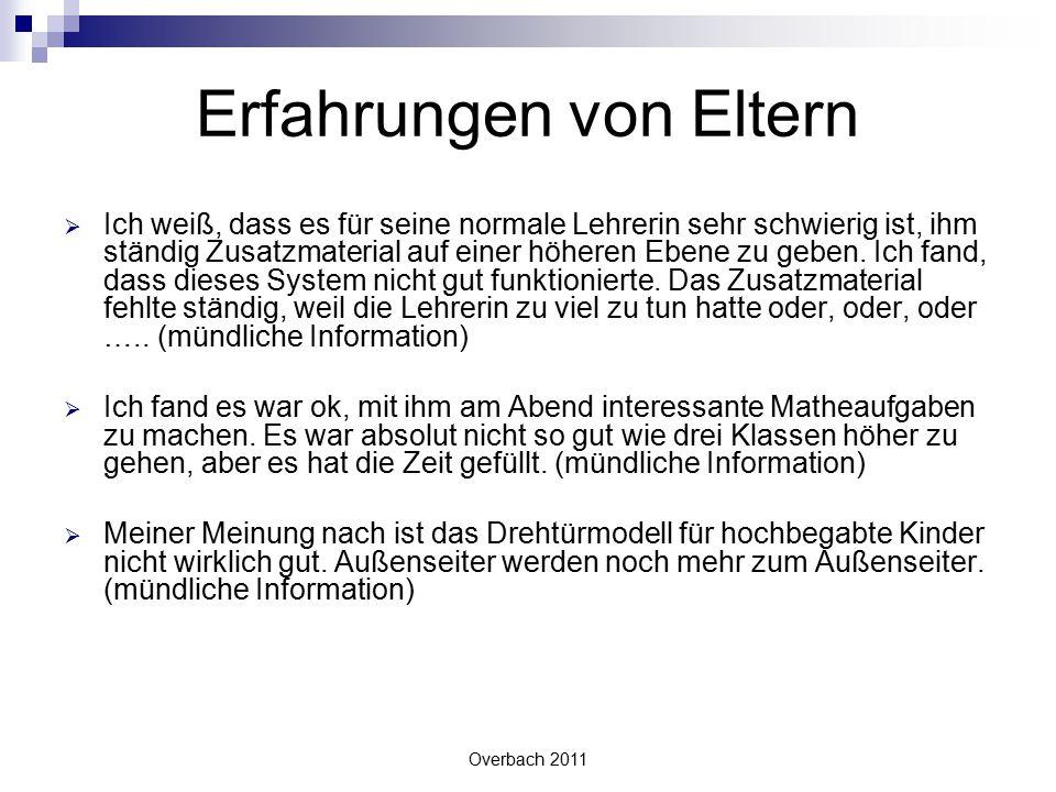 Overbach 2011 Vergleich Akzeleration – Enrichment (Heinbokel)  Ist deutlich effektiver als Enrichment: z.B.