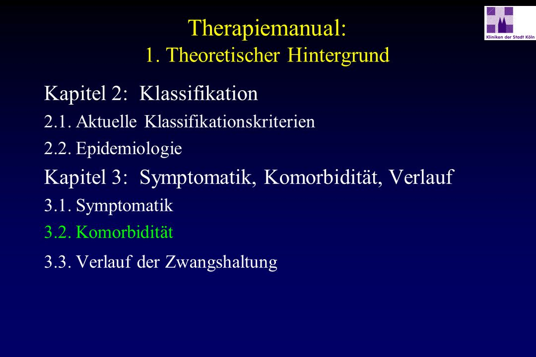 Kapitel 6: Aufbau des Therapiemanuals 6.1.Überblick über das Therapiemanual 6.2.Aufbau der einzelnen Module 6.3.Aufbau der einzelnen Sitzungen