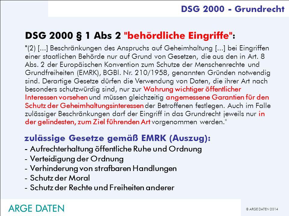 © ARGE DATEN 2014 DSG 2000 - Grundrecht DSG 2000 § 1 Abs 2