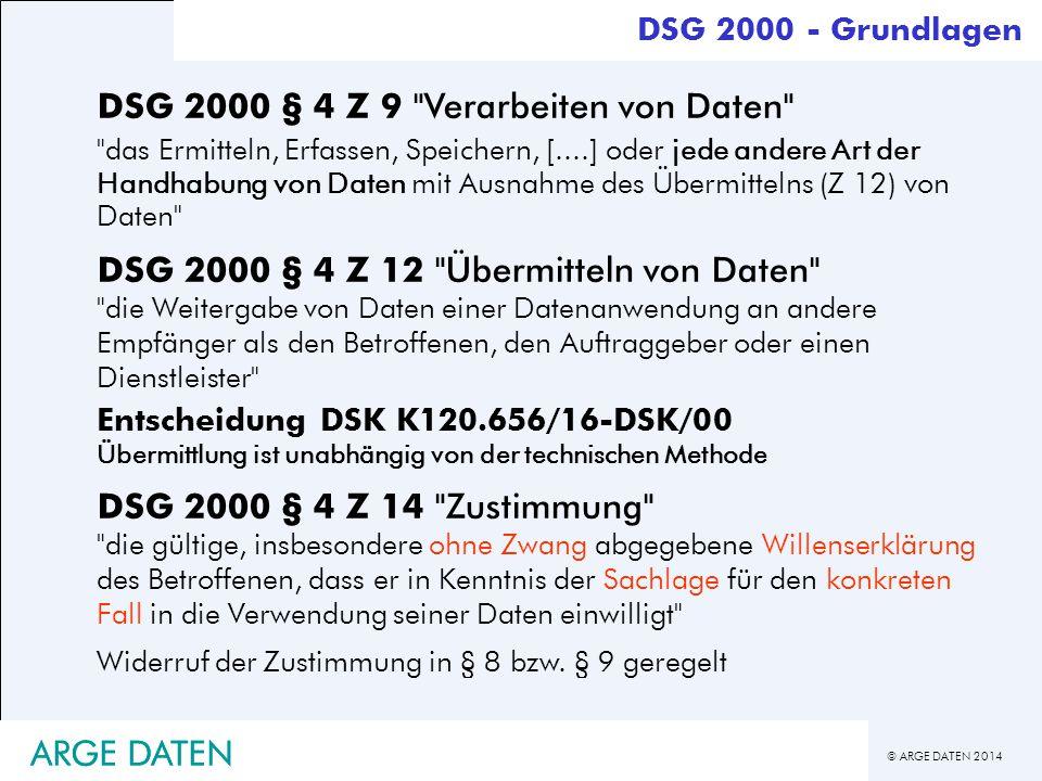 © ARGE DATEN 2014 ARGE DATEN DSG 2000 § 4 Z 9
