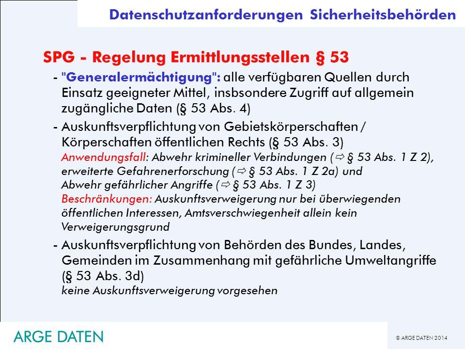 © ARGE DATEN 2014 ARGE DATEN SPG - Regelung Ermittlungsstellen § 53 -