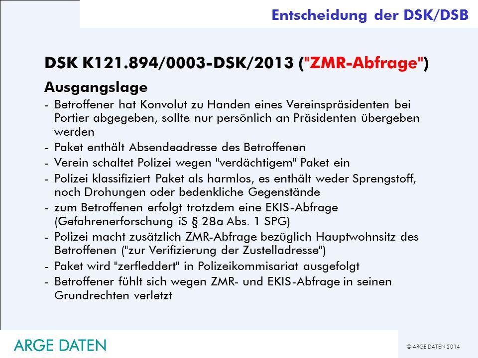 © ARGE DATEN 2014 ARGE DATEN DSK K121.894/0003-DSK/2013 (