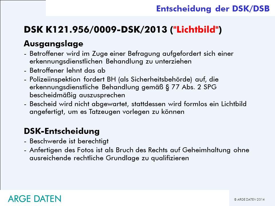 © ARGE DATEN 2014 ARGE DATEN DSK K121.956/0009-DSK/2013 (