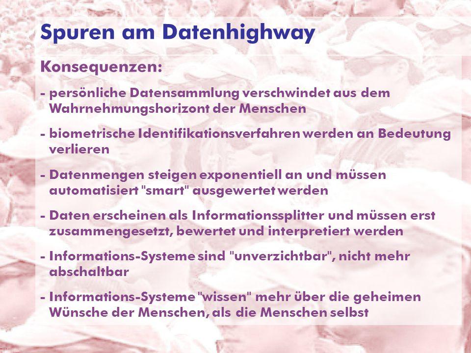 © ARGE DATEN 2014 ARGE DATEN Dr. Hans G. Zeger © Hans G. Zeger 2009 Spuren am Datenhighway Konsequenzen: -persönliche Datensammlung verschwindet aus d