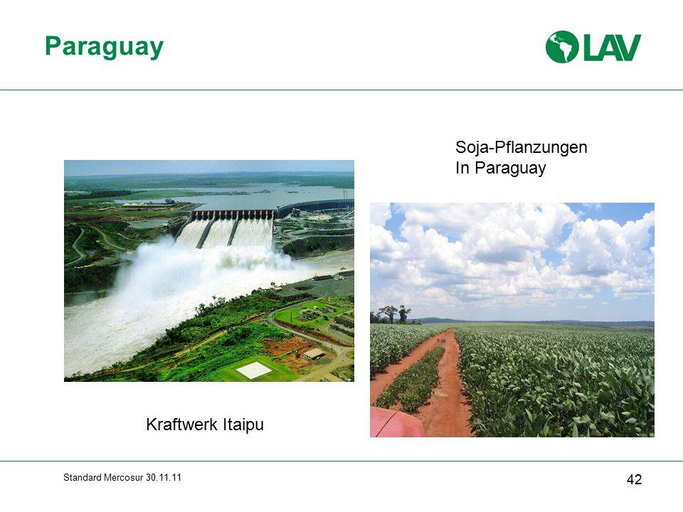 Standard Mercosur 30.11.11 Paraguay 42 Soja-Pflanzungen In Paraguay Kraftwerk Itaipu