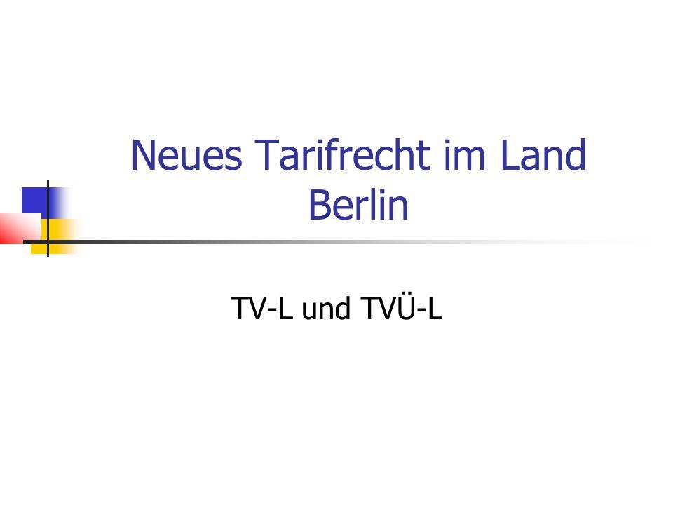 Neues Tarifrecht im Land Berlin TV-L und TVÜ-L