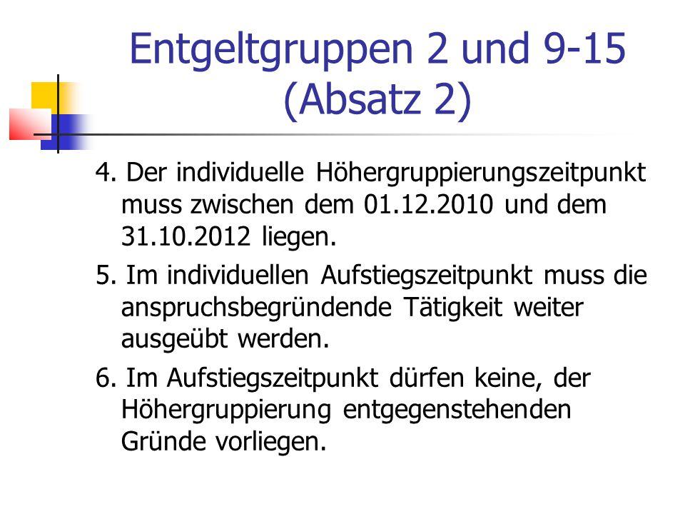 Entgeltgruppen 2 und 9-15 (Absatz 2) 4.
