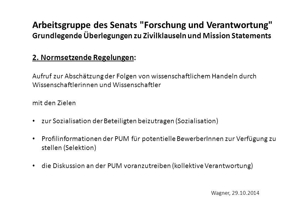 Arbeitsgruppe des Senats Forschung und Verantwortung Vorschlag für den Senat 3.