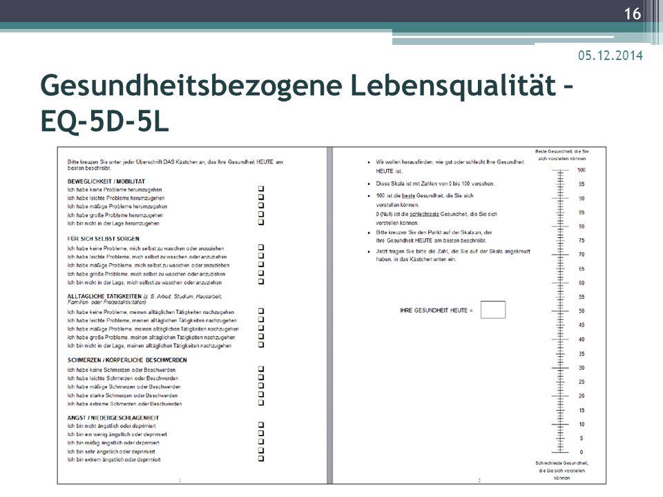 Gesundheitsbezogene Lebensqualität – EQ-5D-5L 05.12.2014 16