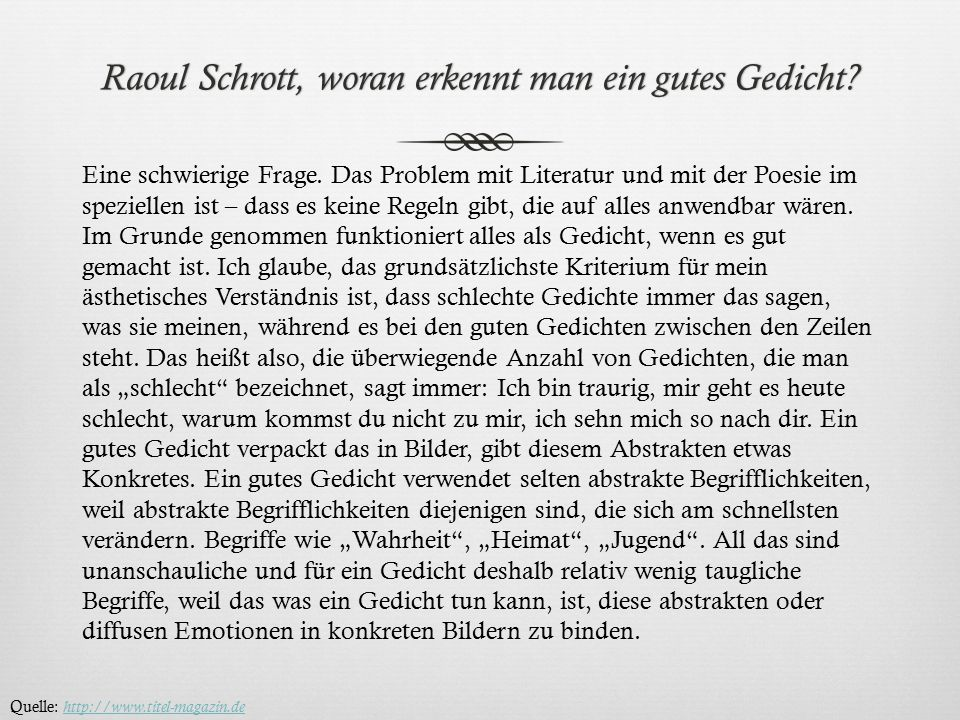 Raoul Schrott, woran erkennt man ein gutes Gedicht?Raoul Schrott, woran erkennt man ein gutes Gedicht? Eine schwierige Frage. Das Problem mit Literatu