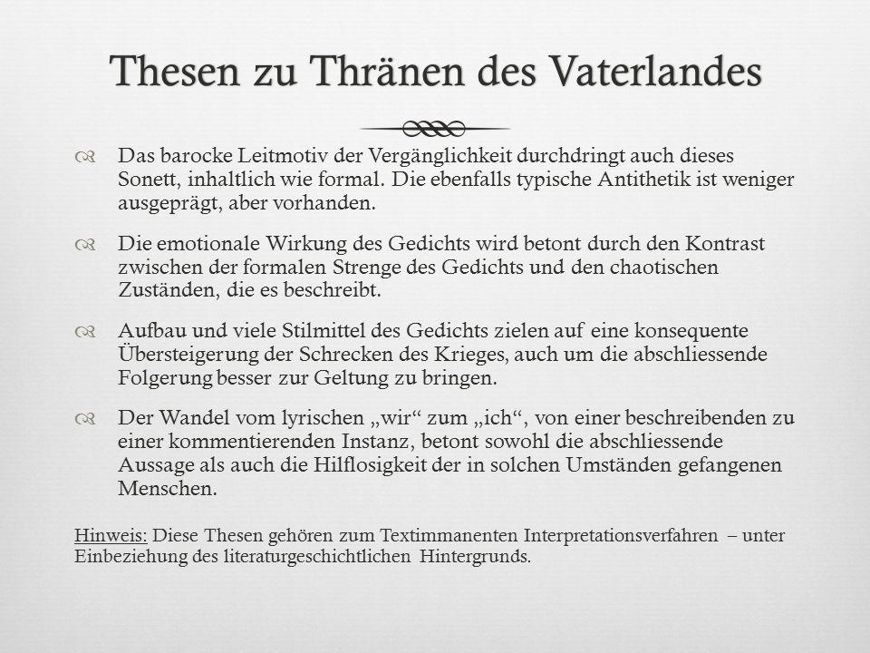 Es ist alles eitel Andreas Gryphius (1616-1664) Antithetik, Kontraste, Parallelkonstruktion Bezug Bibel: »Es ist alles eitel, sprach der Prediger, es ist alles ganz eitel.