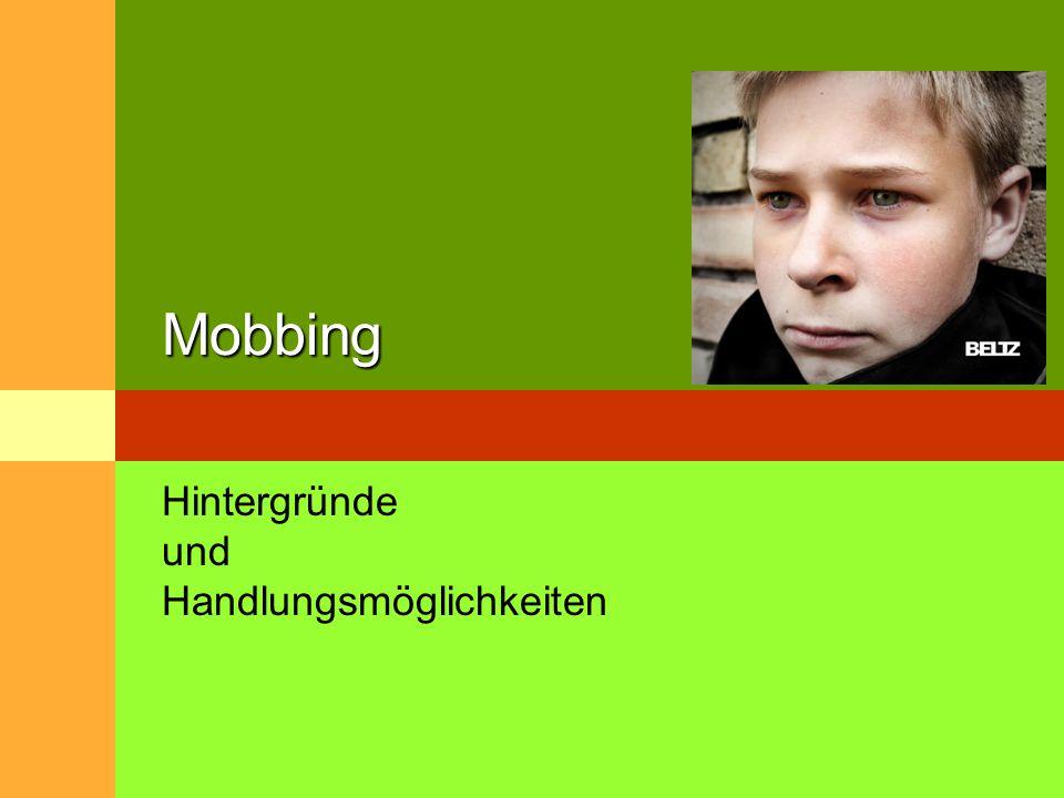 Mobbing Hintergründe und Handlungsmöglichkeiten