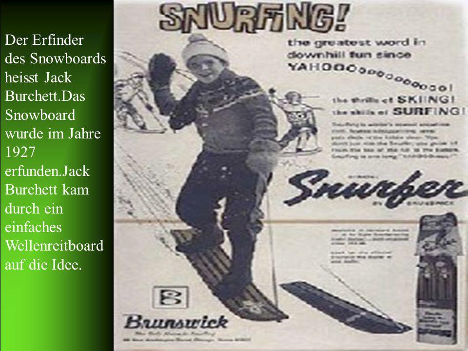 Der Erfinder des Snowboards