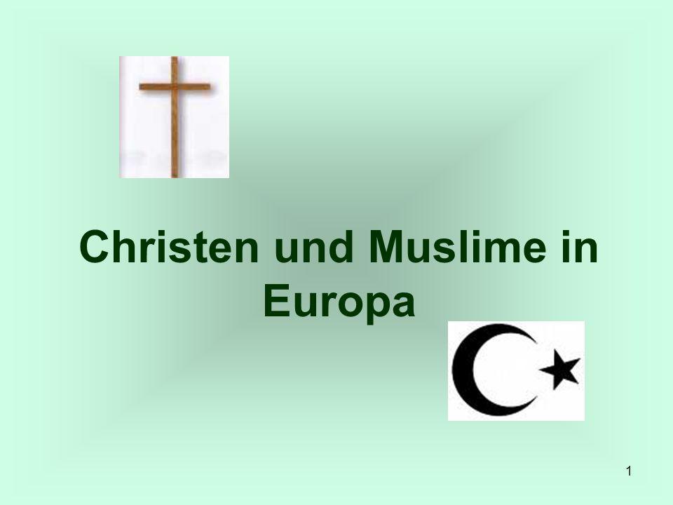 2 Etwa 75 % der Europäer sind Christen (vor allem katholisch, protestantisch, orthodox).