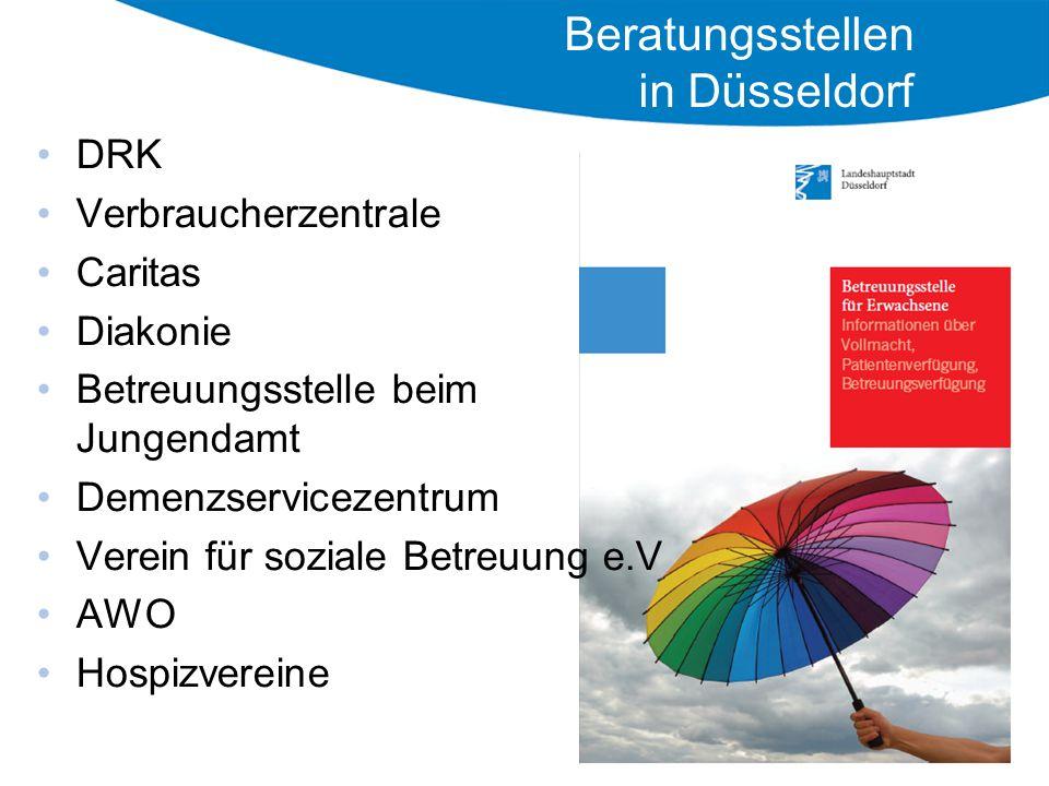 DRK Verbraucherzentrale Caritas Diakonie Betreuungsstelle beim Jungendamt Demenzservicezentrum Verein für soziale Betreuung e.V AWO Hospizvereine Beratungsstellen in Düsseldorf
