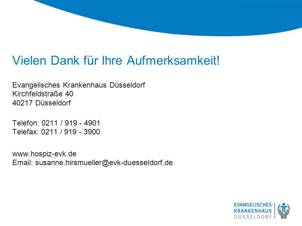 Vielen Dank für Ihre Aufmerksamkeit! Evangelisches Krankenhaus Düsseldorf Kirchfeldstraße 40 40217 Düsseldorf Telefon: 0211 / 919 - 4901 Telefax: 0211