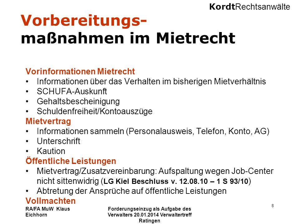 Kordt Rechtsanwälte RA/FA MuW Klaus Eichhorn Forderungseinzug als Aufgabe des Verwalters 20.01.2014 Verwaltertreff Ratingen 9 Sonder- regelungen im WEG-Recht Befugnisse des Verwalters - Geltendmachung von Forderungen - Einschaltung eines Rechtsanwaltes - Vollmacht Zahlungsregelungen - Fälligkeit der Forderungen - Verzug und Verzugsfolgen - Vorfälligkeit der Jahresforderung - Ratenzahlungsvereinbarungen Zwangsvollstreckung