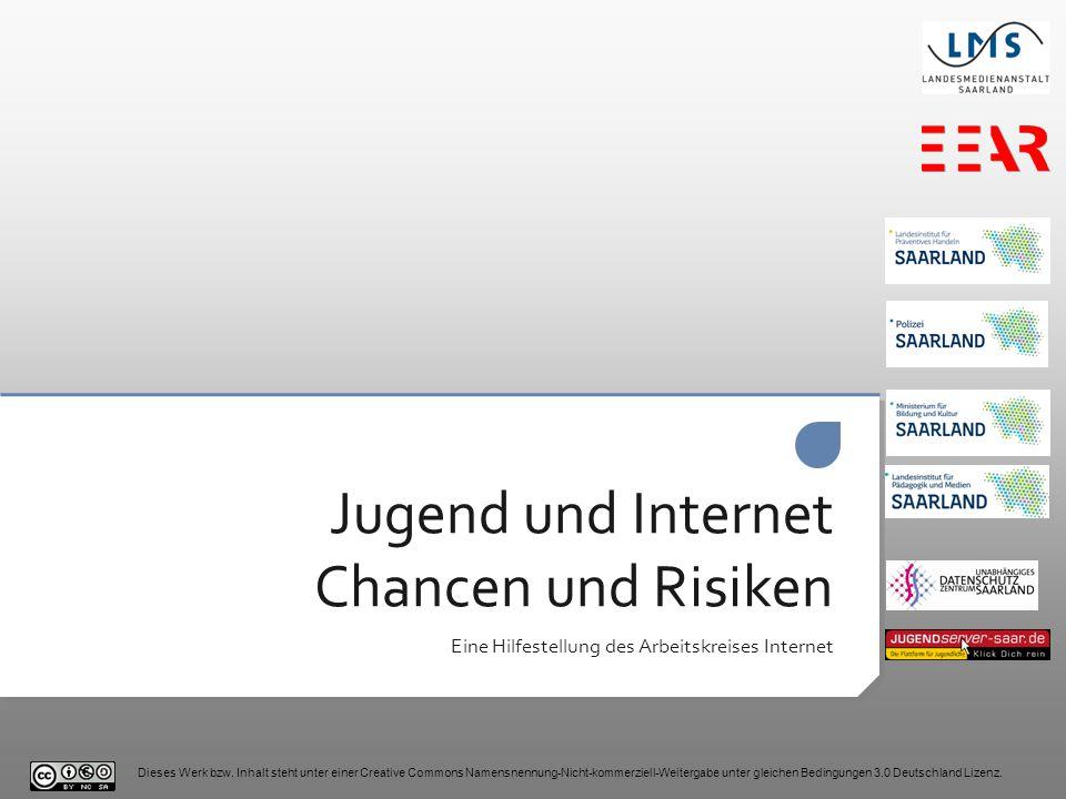 Jugend und Internet Chancen und Risiken Eine Hilfestellung des Arbeitskreises Internet Dieses Werk bzw.