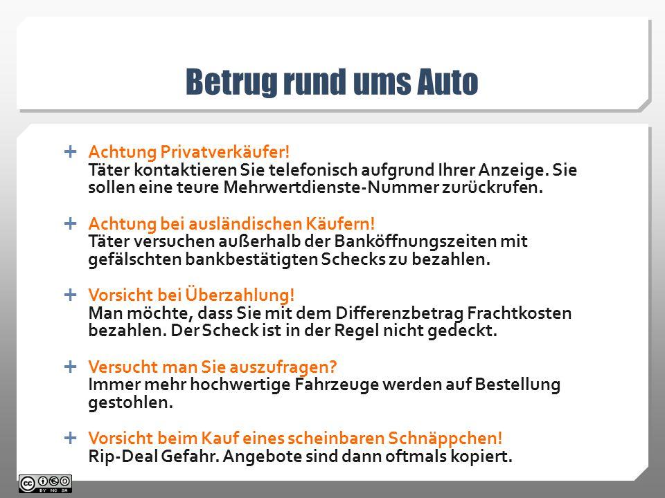 Betrug rund ums Auto  Achtung Privatverkäufer.