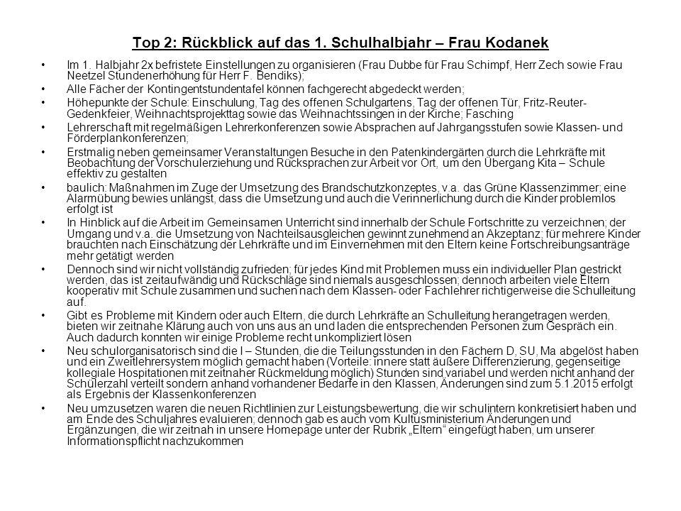 Top 2: Rückblick auf das 1. Schulhalbjahr – Frau Kodanek Im 1.