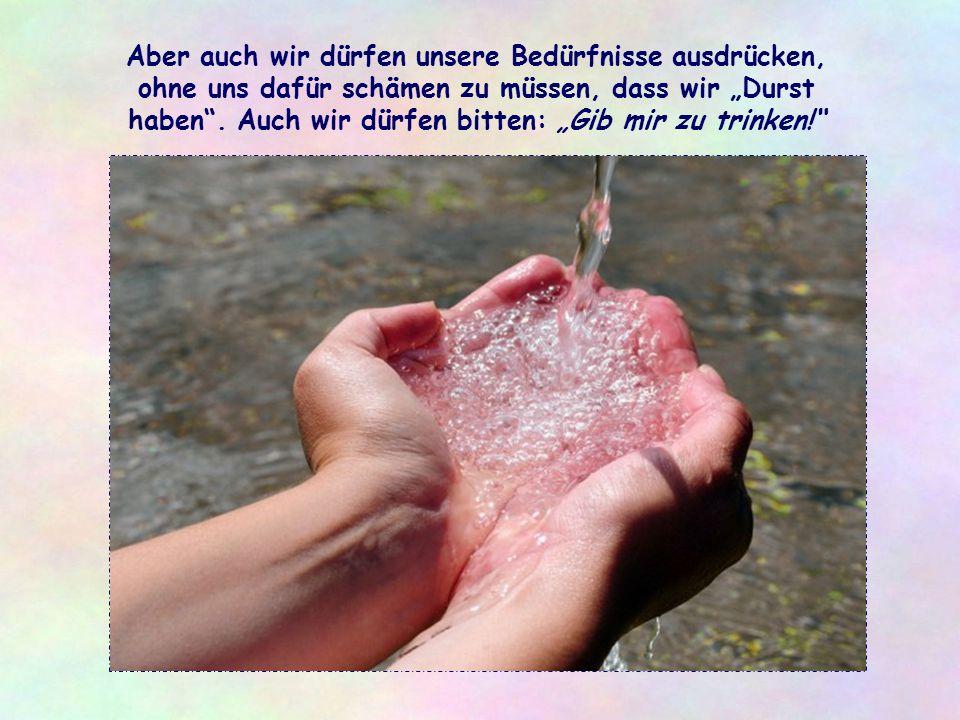 Es genügt, wie es das Evangelium sagt, ein Glas Wasser 7), um in ein Gespräch einzutreten und die geschwisterliche Beziehung wiederherzustellen.