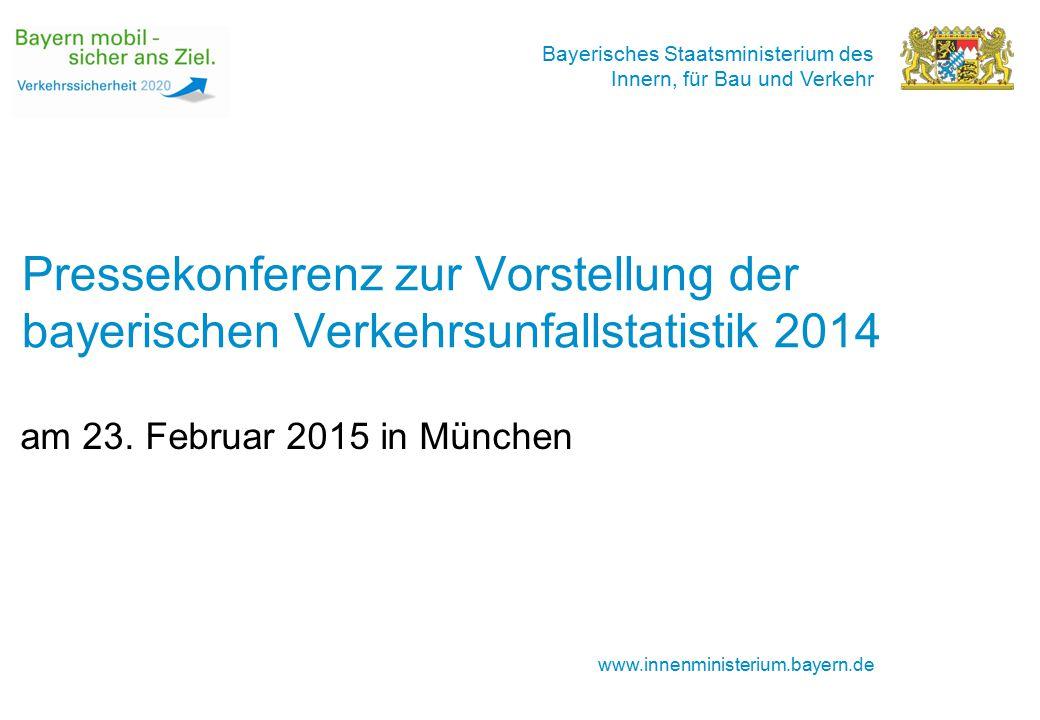 Bayerisches Staatsministerium des Innern, für Bau und Verkehr www.innenministerium.bayern.de Pressekonferenz zur Vorstellung der bayerischen Verkehrsu