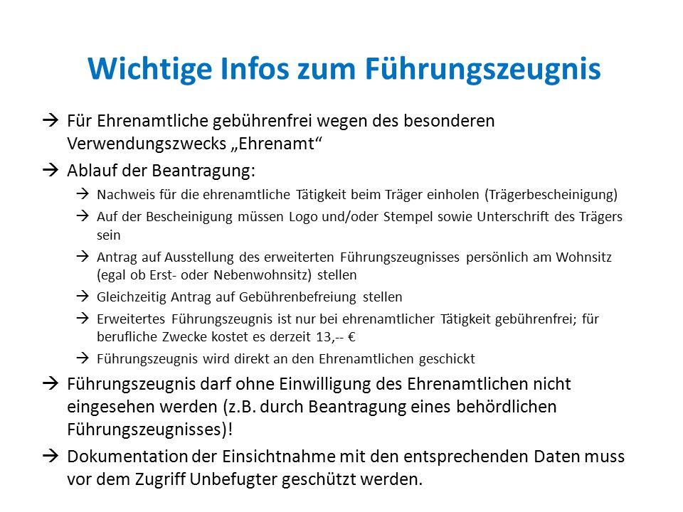 """Wichtige Infos zum Führungszeugnis  Für Ehrenamtliche gebührenfrei wegen des besonderen Verwendungszwecks """"Ehrenamt""""  Ablauf der Beantragung:  Nach"""