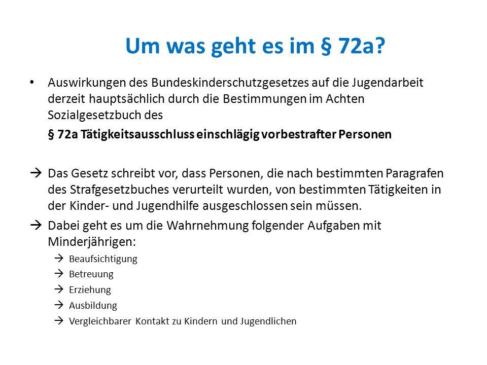 Um was geht es im § 72a.