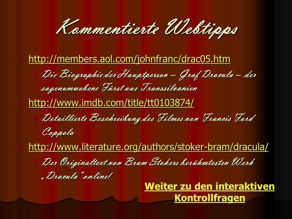 Kommentierte Webtipps  http://members.aol.com/johnfranc/drac05.htm http://members.aol.com/johnfranc/drac05.htm  Die Biographie der Hauptperson – Gra