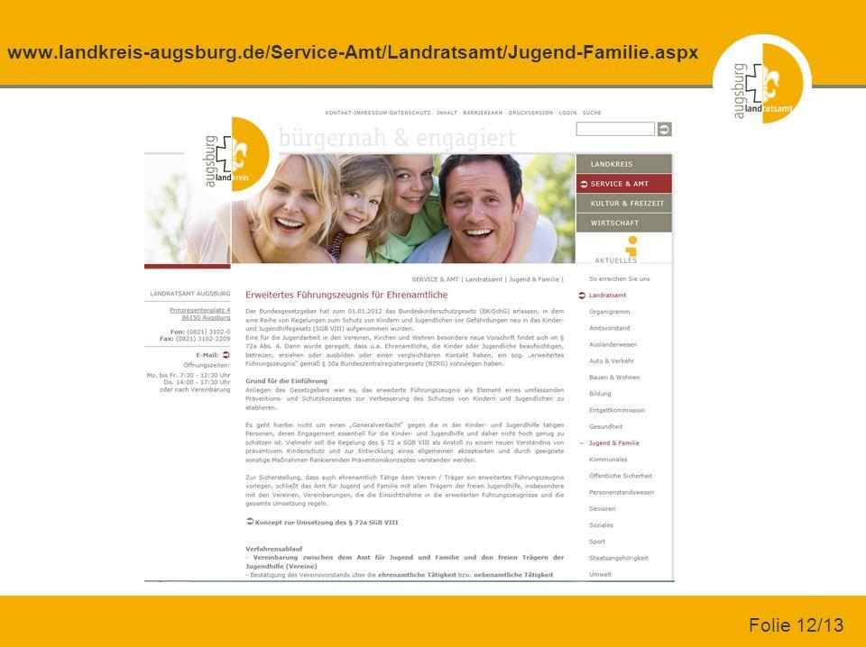 www.landkreis-augsburg.de/Service-Amt/Landratsamt/Jugend-Familie.aspx Folie 12/13
