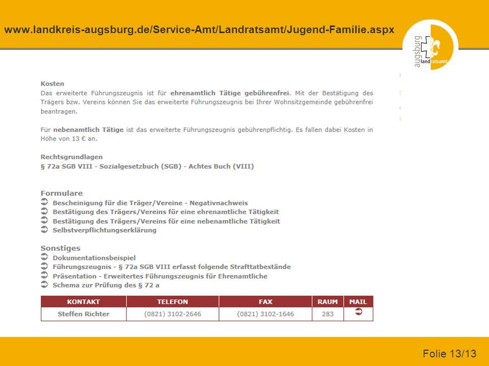 www.landkreis-augsburg.de/Service-Amt/Landratsamt/Jugend-Familie.aspx Folie 13/13