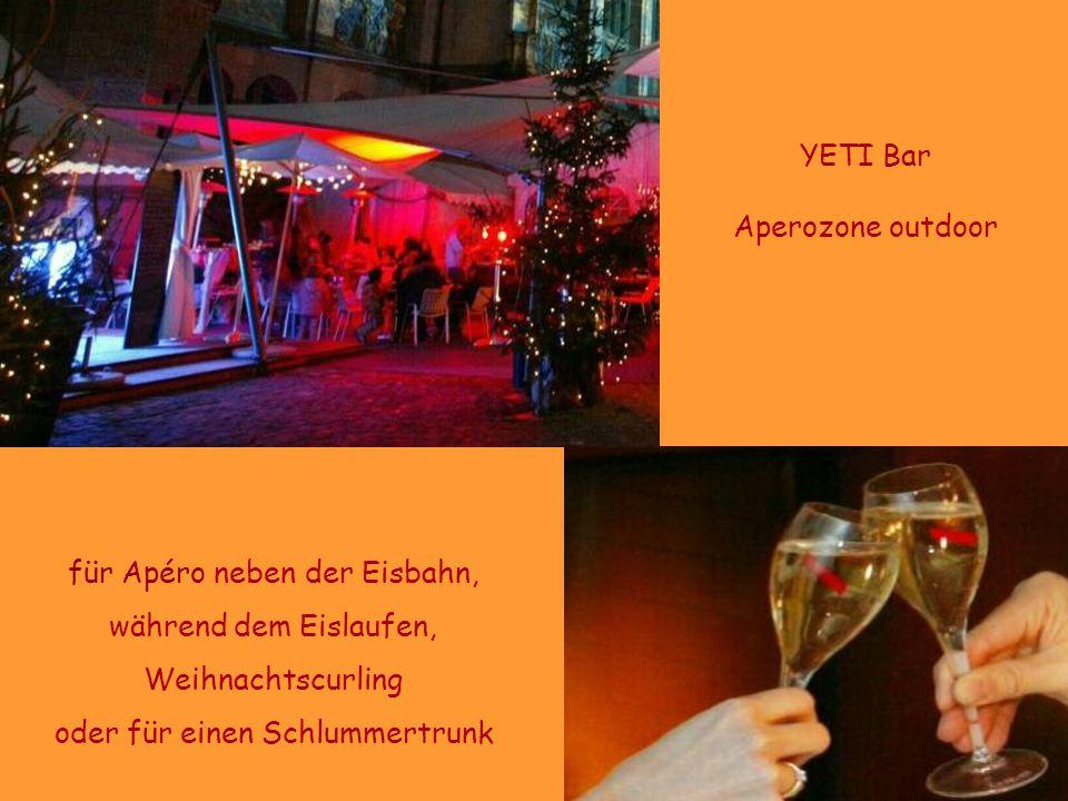 für Apéro neben der Eisbahn, während dem Eislaufen, Weihnachtscurling oder für einen Schlummertrunk YETI Bar Aperozone outdoor