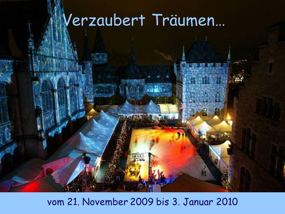 Verzaubert Träumen… vom 21. November 2009 bis 3. Januar 2010