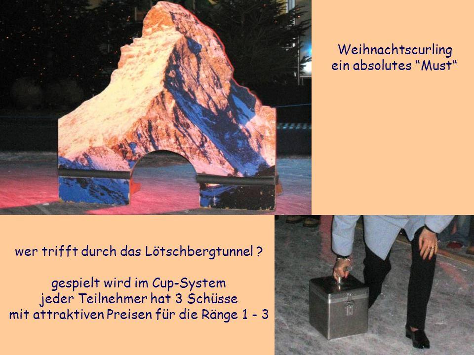 Weihnachtscurling ein absolutes Must wer trifft durch das Lötschbergtunnel .