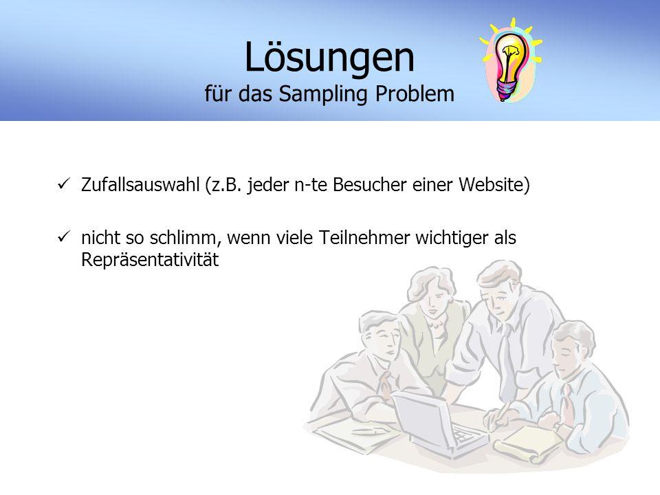 Lösungen für das Sampling Problem Zufallsauswahl (z.B.