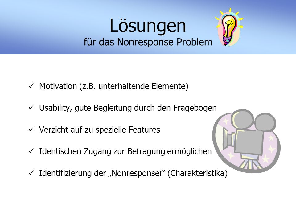 Lösungen für das Nonresponse Problem Motivation (z.B.