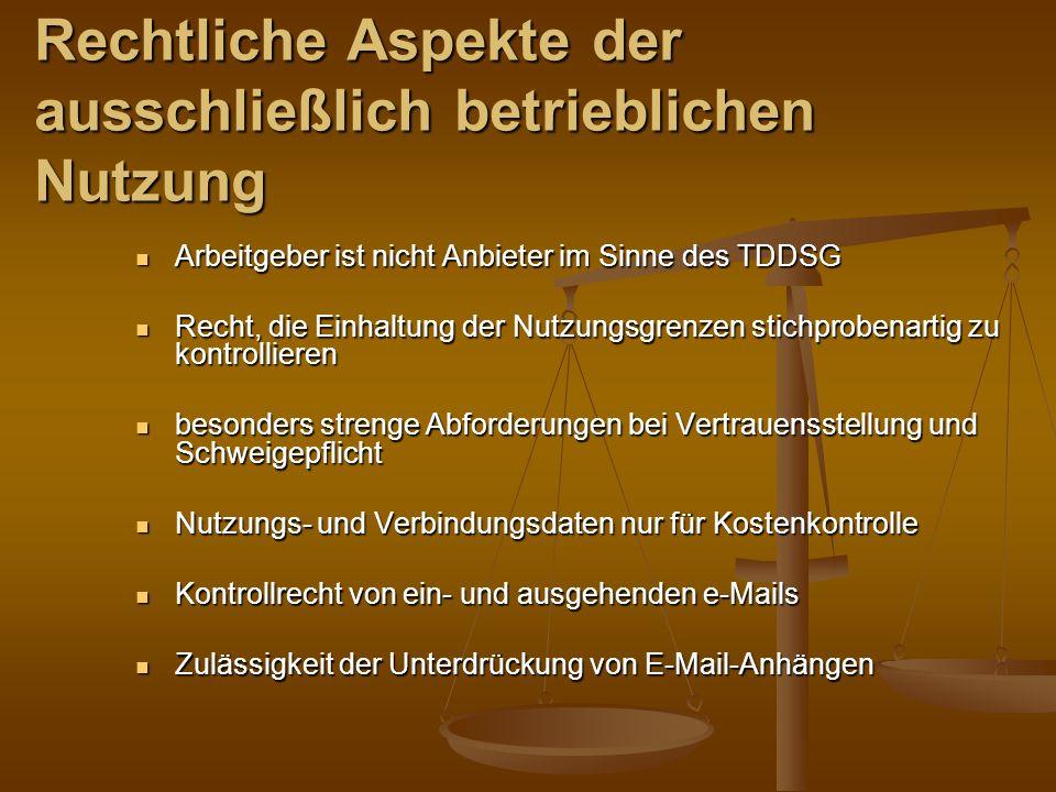 Arbeitgeber ist nicht Anbieter im Sinne des TDDSG Arbeitgeber ist nicht Anbieter im Sinne des TDDSG Recht, die Einhaltung der Nutzungsgrenzen stichpro