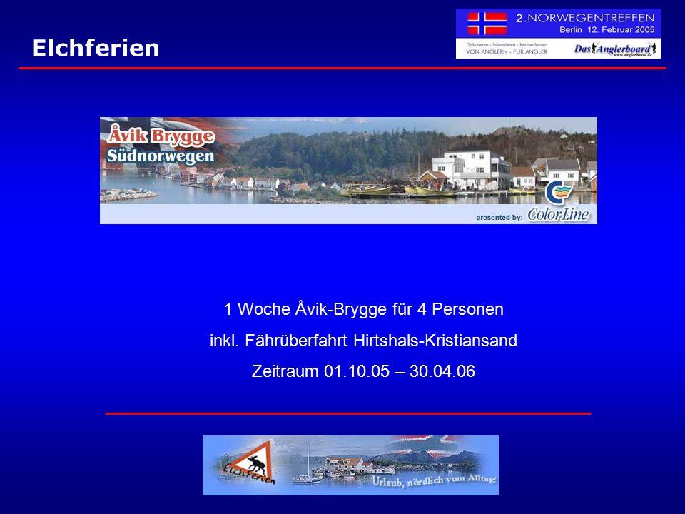 Elchferien 1 Woche Åvik-Brygge für 4 Personen inkl. Fährüberfahrt Hirtshals-Kristiansand Zeitraum 01.10.05 – 30.04.06