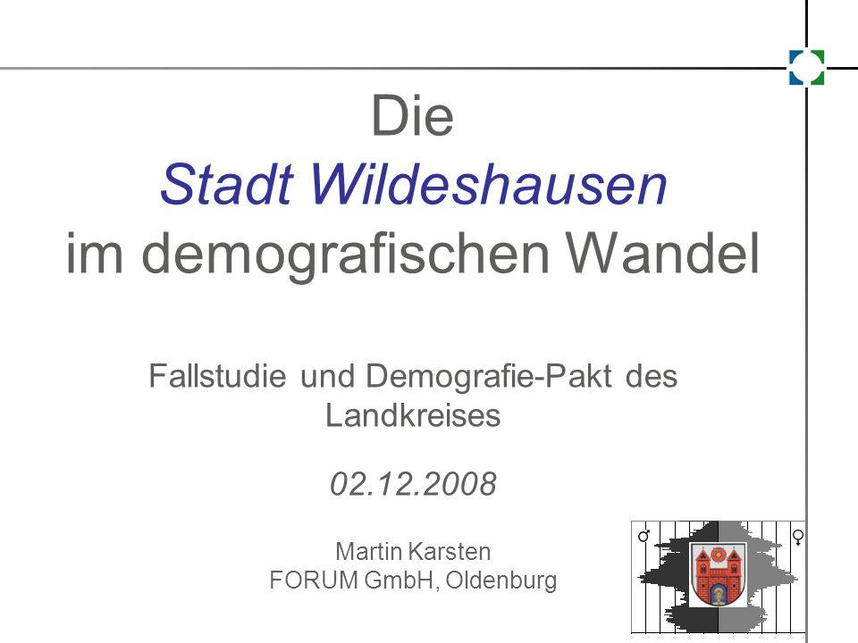 forschen. organisieren. recherchieren. unternehmen. moderieren Die Stadt Wildeshausen im demografischen Wandel Fallstudie und Demografie-Pakt des Land