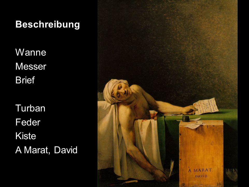 Beschreibung Wanne Messer Brief Turban Feder Kiste A Marat, David