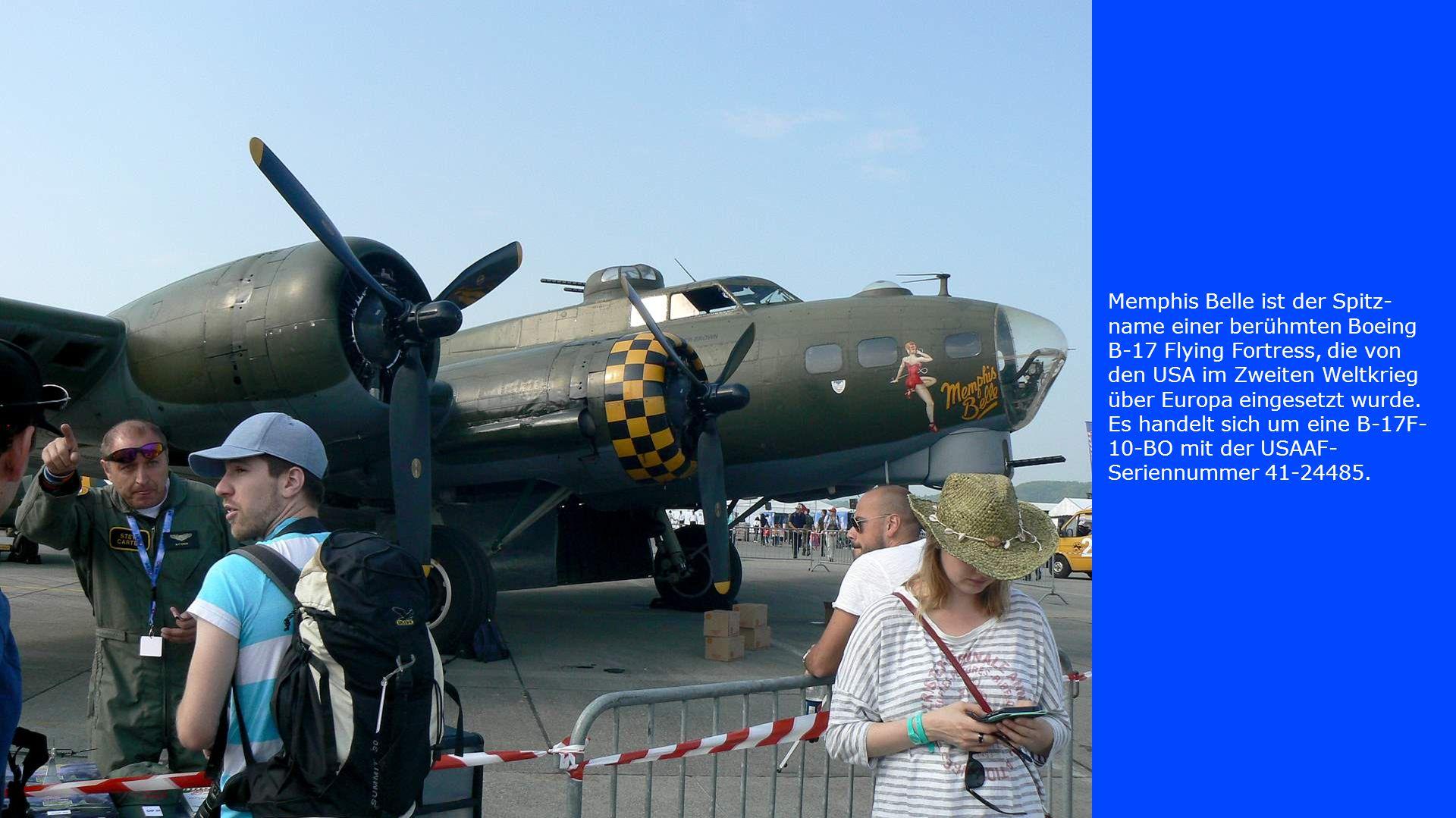 Memphis Belle ist der Spitz- name einer berühmten Boeing B-17 Flying Fortress, die von den USA im Zweiten Weltkrieg über Europa eingesetzt wurde. Es h