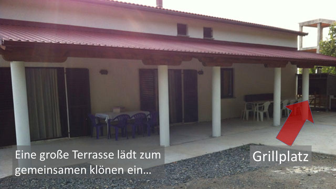 Grillplatz Eine große Terrasse lädt zum gemeinsamen klönen ein…