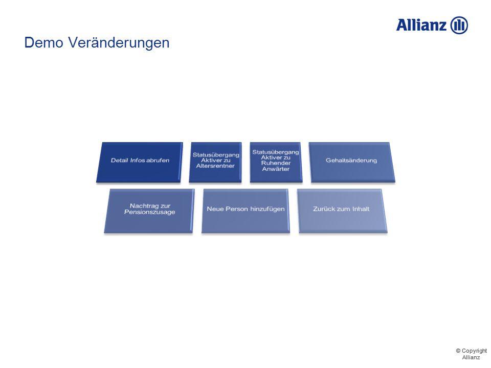 © Copyright Allianz © Copyright Allianz Demo - Übergang zum Altersrentner Herr Mustermann wird in der Übersicht als Altersrentner angezeigt 7111234560