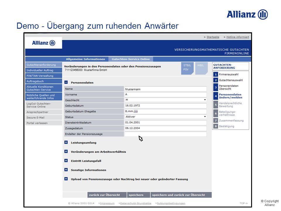 © Copyright Allianz © Copyright Allianz Demo - Übergang zum ruhenden Anwärter 711123456000 Musterfirma GmbH Musterrentner Mustermann Musterfrau Muster