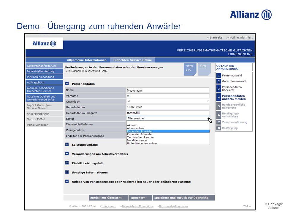 © Copyright Allianz © Copyright Allianz Demo - Übergang zum ruhenden Anwärter 711123456000 Musterfirma GmbH Mustermann
