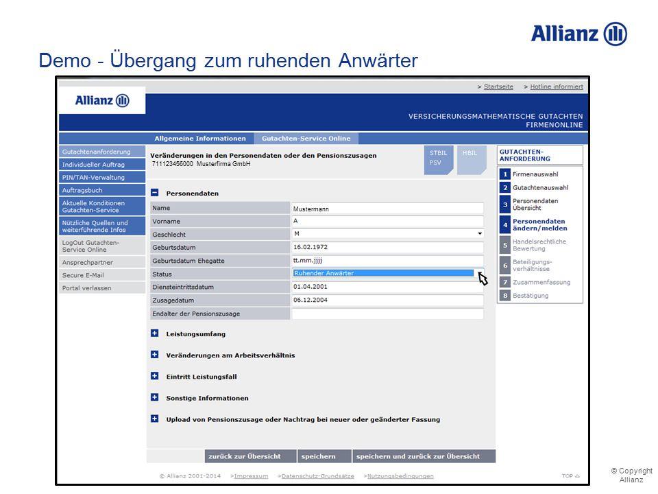 © Copyright Allianz Demo - Übergang zum ruhenden Anwärter 711123456000 Musterfirma GmbH Mustermann