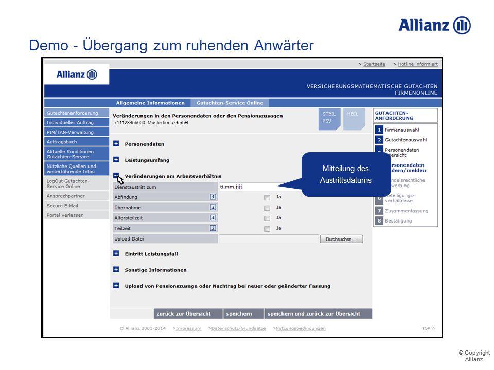 © Copyright Allianz © Copyright Allianz Demo - Übergang zum ruhenden Anwärter 711123456000 Musterfirma GmbH