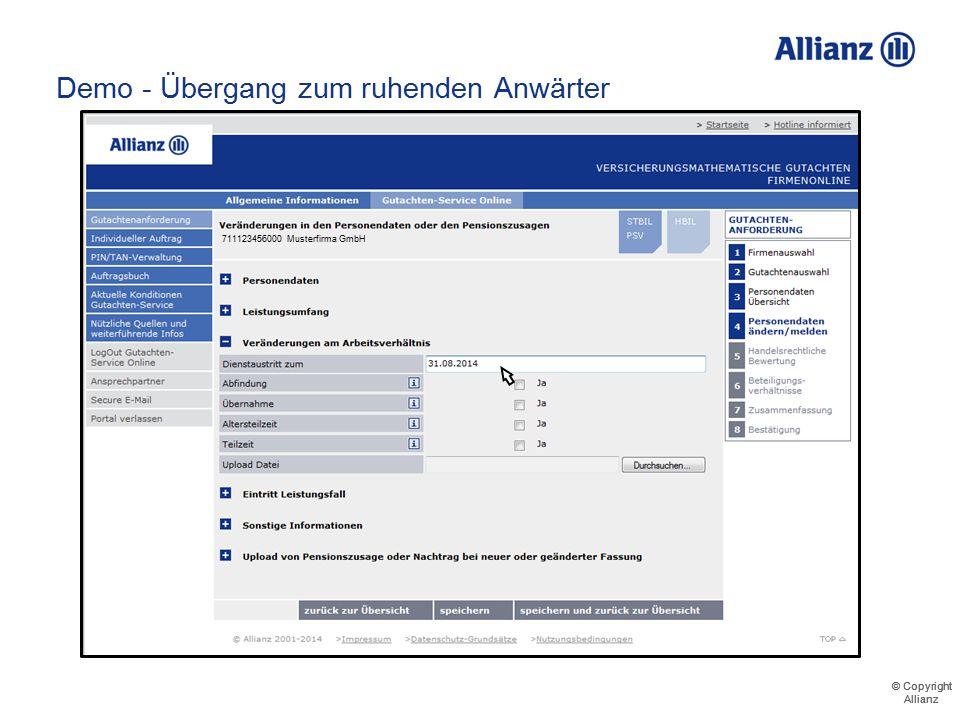 © Copyright Allianz © Copyright Allianz Demo - Übergang zum ruhenden Anwärter Mitteilung des Austrittsdatums 711123456000 Musterfirma GmbH